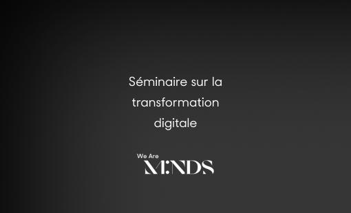 Séminaire sur la transformation digitale